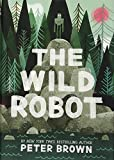 img - for The Wild Robot (B&N Black Friday Edition) book / textbook / text book