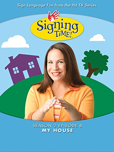 Signing Time Season 2 Episode 8: My House by
