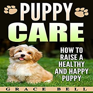 Puppy Care Audiobook
