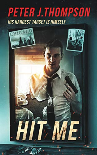 Hit Me by Peter J. Thompson