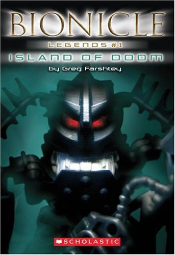 By Greg Farshtey - Island of Doom (Bionicle Legends #1) (2006-02-16) ()