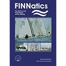 FINNatics: The History and Techniques of Finn Sailing