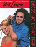 img - for Patrick Cameron: Dressing Long Hair book / textbook / text book