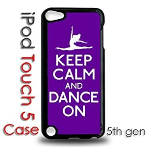 IPod 5 Touch Black Plastic Case - Keep Calm and Dance On