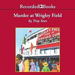 Murder at Wrigley Field