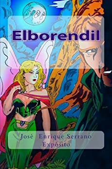 Elborendil (Spanish Edition) by [Expósito, José Enrique Serrano]