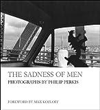 The Sadness of Men, , 1593720343