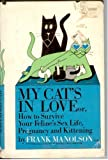 My Cat's in Love, Frank Manolson, 0312556055