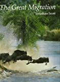 The Great Migration, Jonathan Scott, 0878578668
