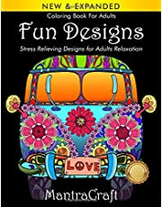 Coloring Book For Adults: Fun Designs: Stress Relieving Designs for Adults Relaxation: (MantraCraft Coloring Books Series)
