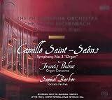 """Symphony No. 3, """"Organ"""" / Organ Concerto / Toccata Festiva"""