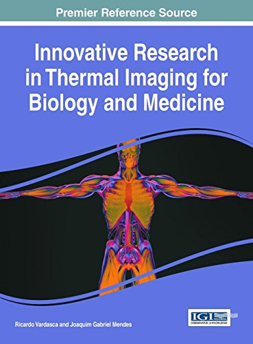 Thermal Medical Imaging - Innovative Research in Thermal Imaging for Biology and Medicine (Advances in Medical Technologies and Clinical Practice)