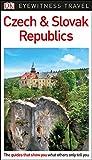 DK Eyewitness Czech and Slovak Republics (Travel Guide)