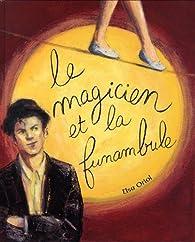 Le magicien et le funambule par Elsa Oriol