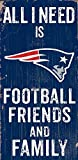 """New England Patriots 6"""" x 12"""" All I Need is Football, Friends, and Family Wood Sign"""