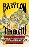 From Babylon To Timbuktu: A History of Ancient Black Races Including the Black Hebrews by Rudolph R. Windsor (2011-08-18)