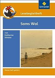 Lesebegleithefte zu Ihrer Klassenlektüre: Lesebegleitheft zum Titel Sams Wal von Katherine Scholes: Einzelheft
