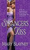 A Stranger's Kiss, Mary Blayney, 0440244285