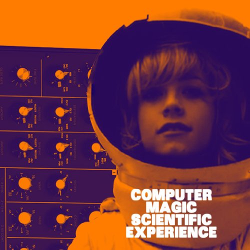 (Computer Magic - Scientific Experience [Japan CD] PCD-22360)