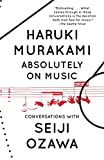 img - for Absolutely on Music: Conversations (Vintage International) book / textbook / text book