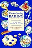 img - for Understanding Baking: The Art and Science of Baking   [UNDERSTANDING BAKING 3/E] [Paperback] book / textbook / text book