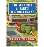 The Supremes at Earl's All-You-Can-Eat (Hardback) - Common