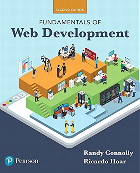 Fundamentals Of Web Development 2nd Edition Connolly Randy Hoar Ricardo 9780134481265 Amazon Com Books