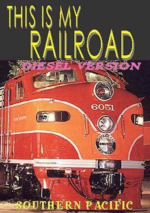 This Is My Railroad, Diesel Version