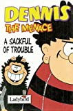 Dennis the Menace: A Sackful of Trouble (Beano Collection)