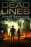 Dead Lines: EMP Prepper Thriller (911) (Volume 1)