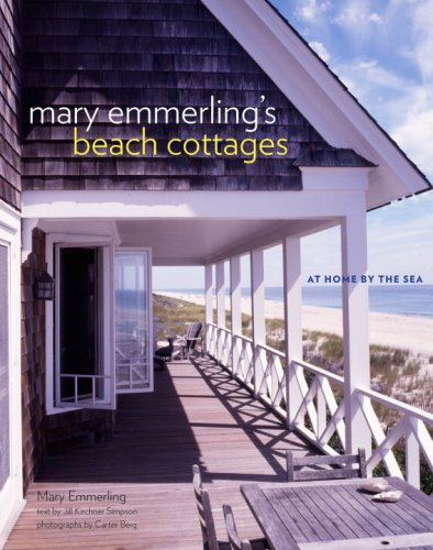 Mary Emmerling's Beach Cottages: At Home by the - St Shopping Augustine In
