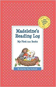 Book Madeleine's Reading Log: My First 200 Books (Gatst) (Grow a Thousand Stories Tall)