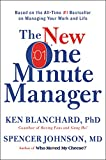 The New One Minute Manager, Ken Blanchard and Spencer Johnson, 0062367544