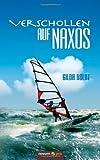 Verschollen Auf Naxos, Gilda Boldt, 3990032313