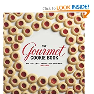 The Gourmet Cookie Book: The Single Best Recipe from Each Year 1941-2009 Gourmet Magazine