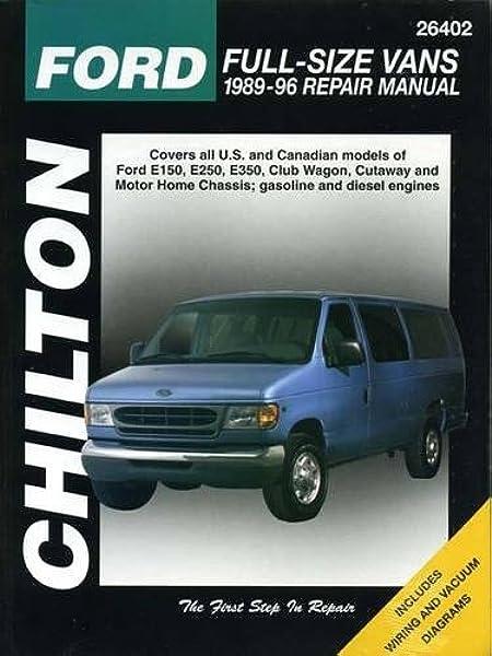 [SODI_2457]   Ford Full-Size Vans, 1989-96 (Chilton Total Car Care Series Manuals):  Chilton: 0035675081573: Amazon.com: Books | 96 Ford E350 Wiring |  | Amazon.com