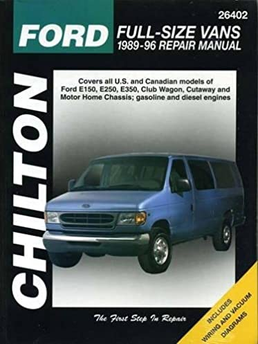 ford full size vans 1989 96 chilton total car care series manuals rh amazon com