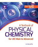 A Textbook of Physical Chemistry  for JEE Main & Advanced