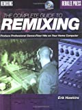 The Complete Guide to Remixing, Erik Hawkins, 0876390440