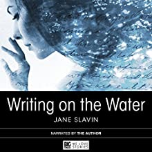 Writing on the Water Audiobook by Jane Slavin Narrated by Jane Slavin