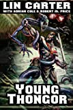 Young Thongor, Lin Carter, 1434441016