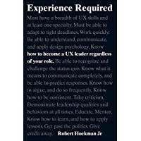 Experience Required: How to become a UX leader regardless of your role (Voices That Matter)