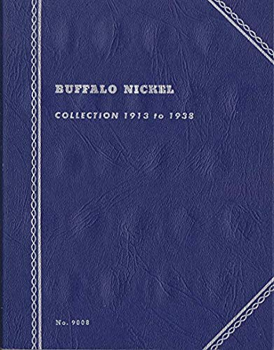 - 1913 Hard Cover Buffalo Nickel Collection 1913 to 1938 Whitman Album Nickel by Whitman Publishing Co Folder