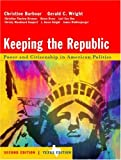 Keeping the Republic, Christine Barbour and Gerald C. Wright, 0618257705