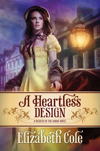 Special Introductory Price! 4.7 Stars For Elizabeth Cole's Romantic Thriller A Heartless Design (Secrets of the Zodiac) – Today Just $2.99