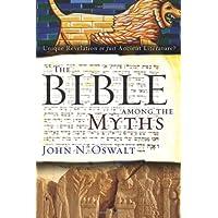 BIBLE AMONG THE MYTHS THE