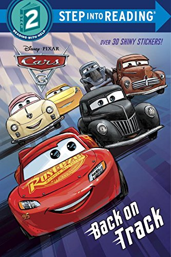 Disney/Pixar CARS 3 - Details & Downloadable Activity Sheets #Cars3 - Back on Track (Disney/Pixar Cars 3) (Step into Reading)