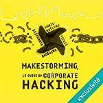 Makestorming : Le guide du corporate hacking | Marie-Noeline Viguie,Stéphanie Bacquere