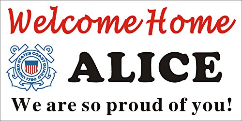 - [Vinyl] Alice Graphics 2ftX4ft Custom Personalized USCG (United States Coast Guard) Welcome Home Banner Sign (Emblem)
