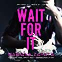 Wait for It Audiobook by Mariana Zapata Narrated by Callie Dalton